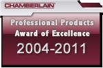 Chamberlain Liftmaster Award of Excellence 2004 - 2010